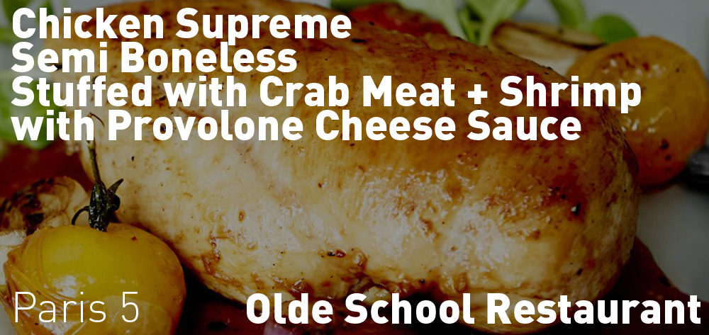The Olde School Restaurant has a different Chef Dinner Special each week! This is the current one!