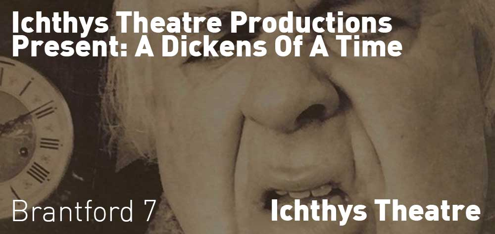Ichthys Theatre Productions Presents: A Dickens Of A Time | Online Event | Friday, December 4, 2020 | 7pm
