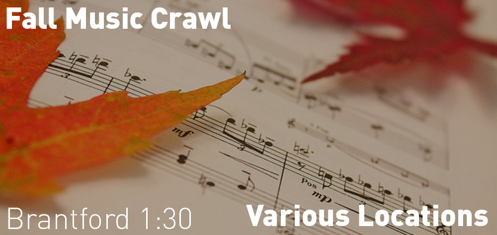 The Brantford Symphony Orchestra presents the Fall Music Crawl on Sunday October 20th at 1:30 PM.