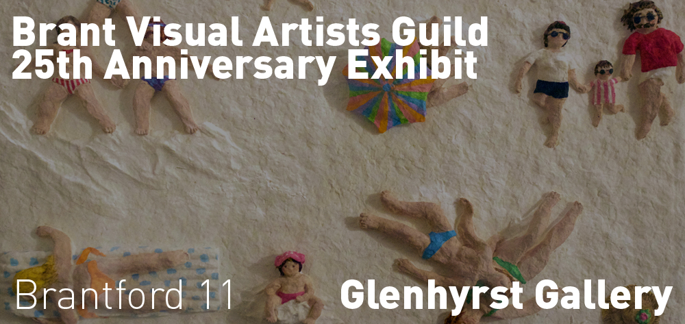The Brant Visual Artists Guild 25th Anniversary Exhibit in conjunction with the Glenhyrst Permanent Collection is at the Glenhyrst until May 19th!
