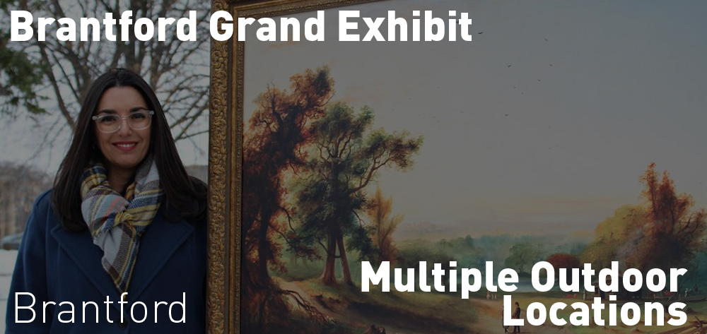 There is a Grand Exhibit around Brantford that you can visit!