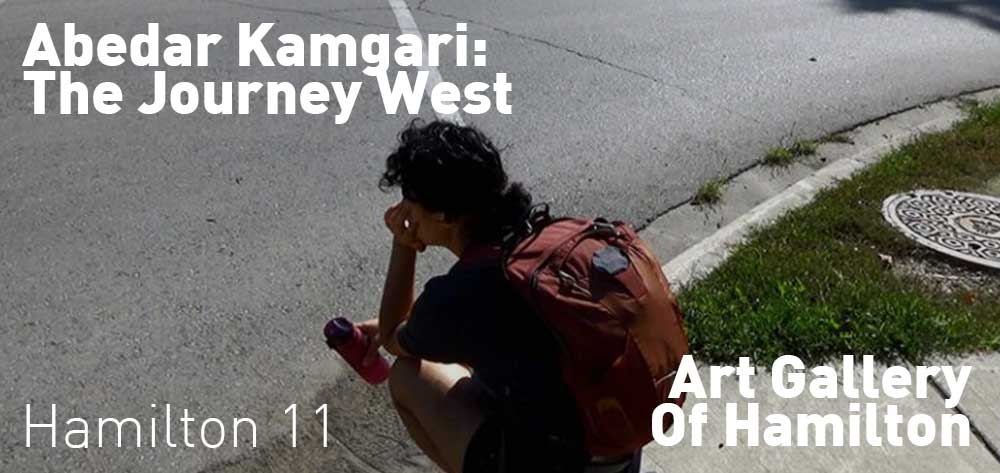 Abedar Kamgari: The Journey West | Art Gallery Of Hamilton | October 20, 2017 - March 18, 2018