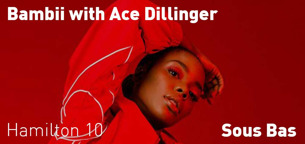 Bambii with Ace Dillinger | Sous Bas | Friday, February 23, 2018 | 10pm