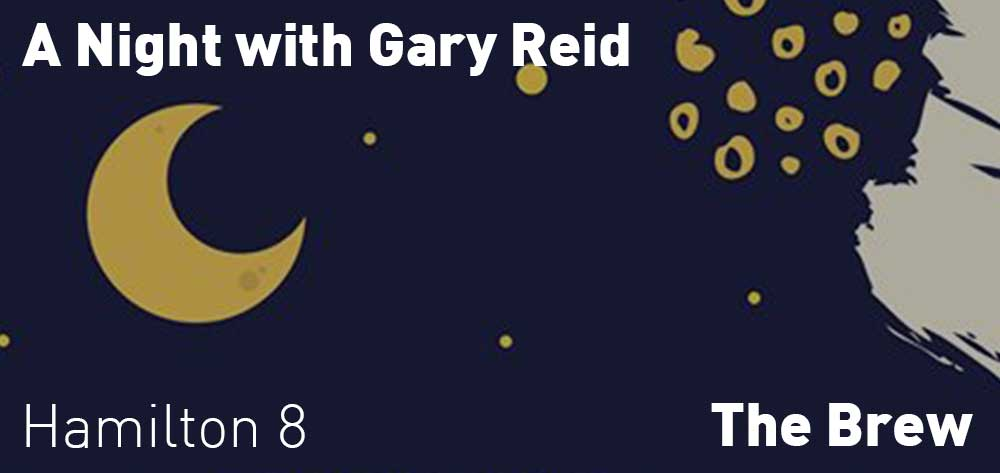 Gary Reid | The Brew | Friday, February 23, 2018 | 8pm