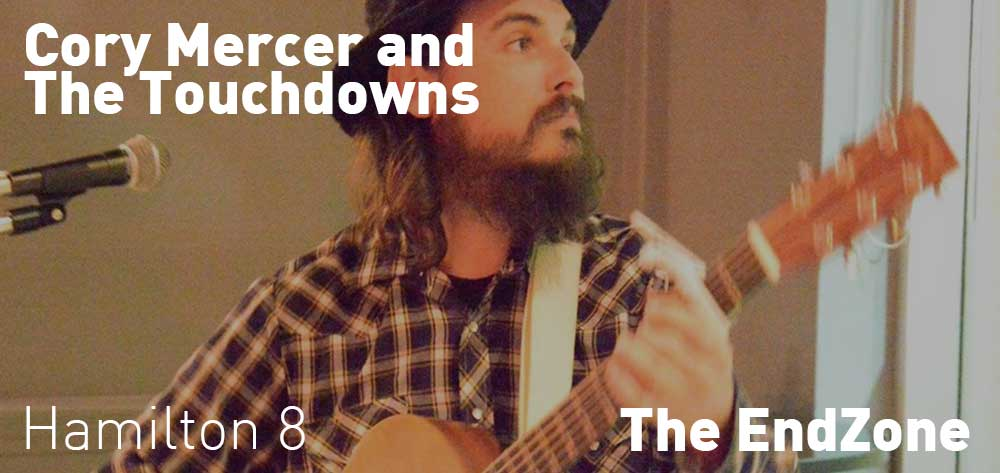 Cory Mercer and The Touchdowns @ Endzone. Tuesday September 26 @ 8pm, The EndZone.