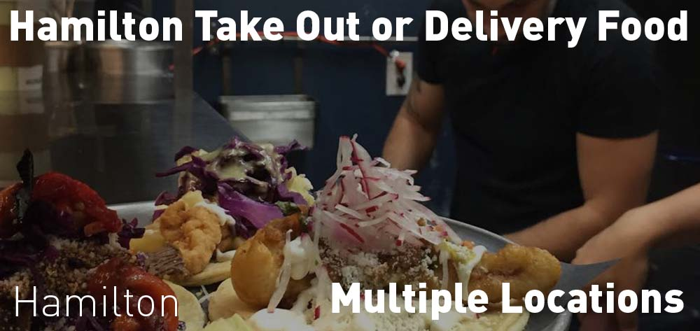 Ordering In or Taking Out in Hamilton? Here are some options..