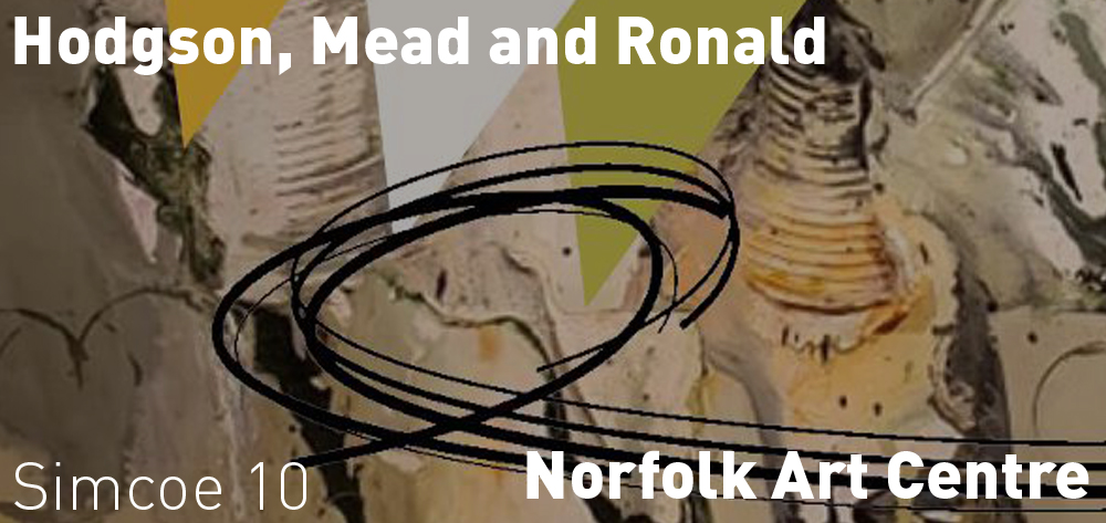 Hodgson, Mead and Ronald are on exhibit on Norfolk Arts Centre until March 2020.
