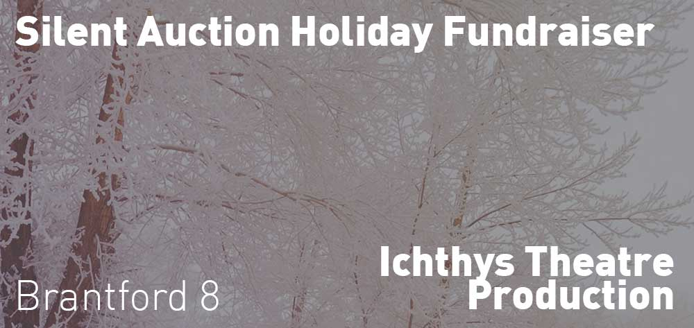 ICHTHYS Theatre Silent Auction Holiday Fundraiser | December 1, 2020 - December 18, 2020