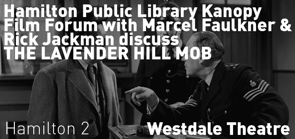 The Hamilton Public Library Kanopy Film Forum with Marcel Faulkner & Rick Jackman 