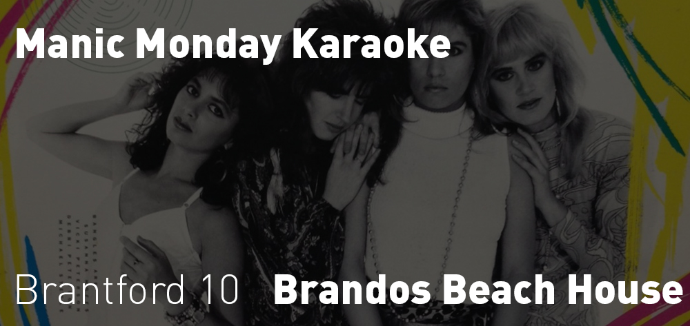 Every Monday is Manic Monday Karaoke at Brandos Beach House!