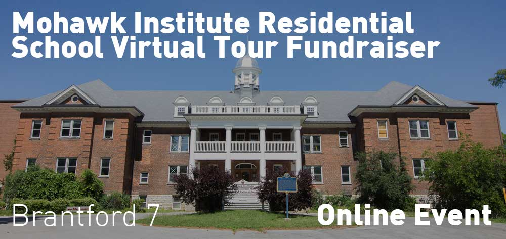 Mohawk Institute Residential School Virtual Tour Fundraiser | Onlien Event | Wednesday, July 22, 2020 | 7pm