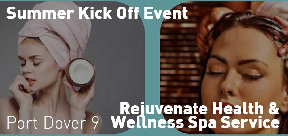 Summer Kick Off Event | Rejuvenate Health and Wellness Spa Service | Thursday, June 21, 2018 | 9am