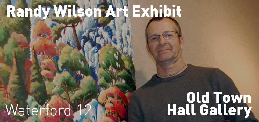 Randy Wilson Art Exhibit is running from 13 September 2017 until 2 November 2017 at the Old Town Hall Gallery.