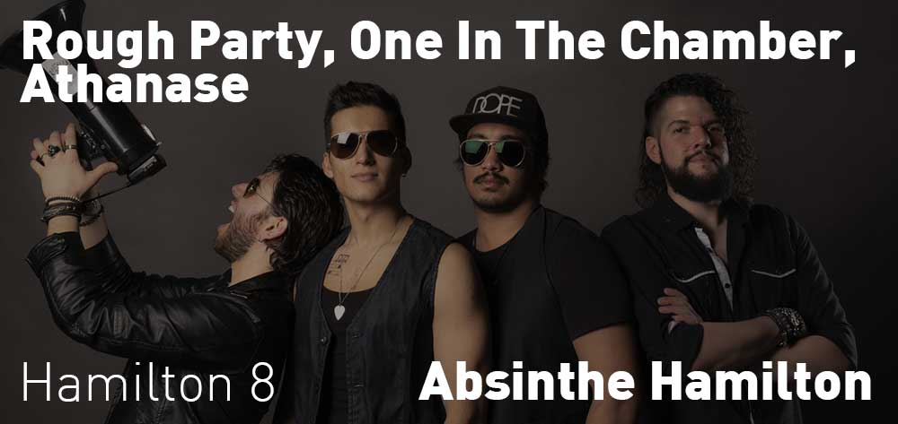 Rough Party, One in the Chamber, Athanase | Absinthe Hamilton | Thursday, October 22, 2020 | 8pm