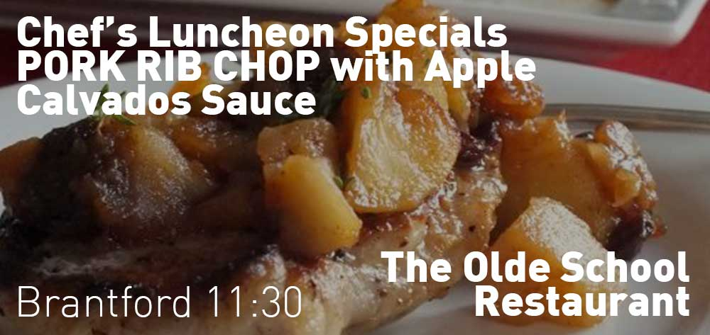 The Olde School Restaurant has new Chef's Luncheon Special each week!