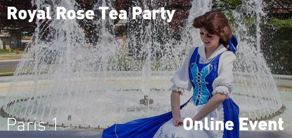 Royal Rose Tea Party | Online Event | Sunday, July 19, 2020 | 1pm