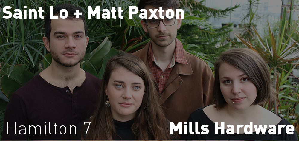 Saint Lo + Matt Paxton are playing at Mills Hardware on Saturday April 27th at 7 PM!