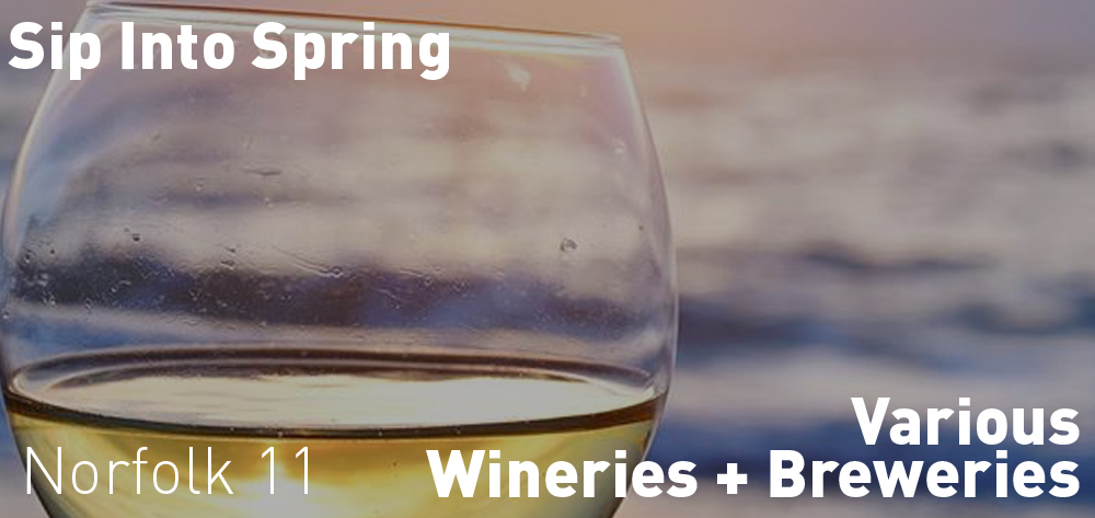 Sip Into Spring is on at participating wineries or breweries  on select dates between April 20th and May 12th!