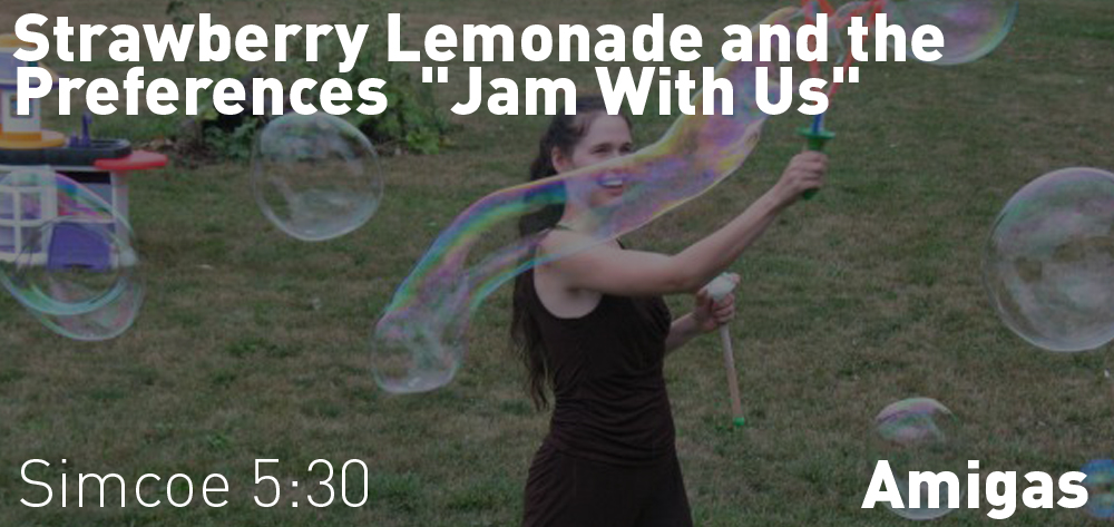 Strawberry Lemonade and the Preferences 'Jam With Us' is on at Amiga's Bistro on Wednesdays from 5:30 - 8:30.