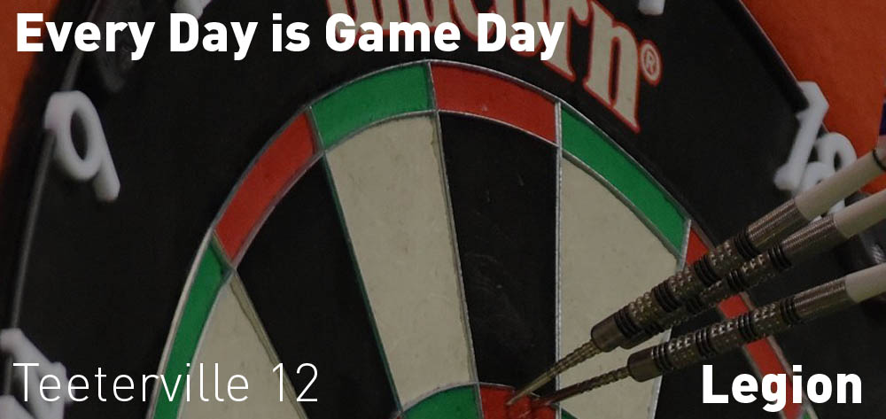 Every Sunday is Game Day at the Teeterville Legion at 12 PM.
