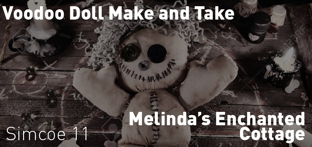 Voodoo Doll Make and Take is on at Melinda's Enchanted Cottage on Sunday April 28th at 11 AM!