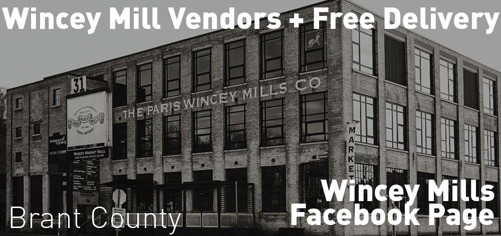 Many vendors at Wincey Mills have free deivery in Brant County! Check out their Facebook Page Feed to see the offers!